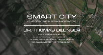 Dr. Thomas Dillinger - SMART City - What does it mean in planning practise